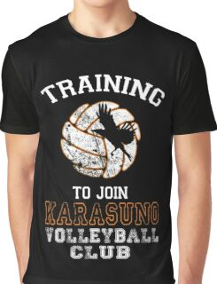 Training to join Karasuno Volleyball Club Graphic T-Shirt