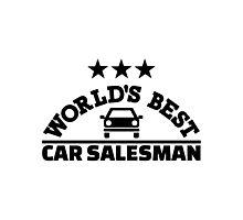 World's best car salesman Photographic Print