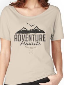 ADVENTURE AWAITS Women's Relaxed Fit T-Shirt