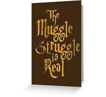 Harry Potter - Muggle Struggle Greeting Card