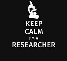 Keep calm I'm a reseacher Unisex T-Shirt
