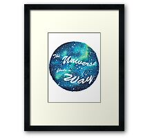 The Universe Finds a Way Framed Print