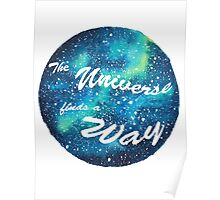 The Universe Finds a Way Poster