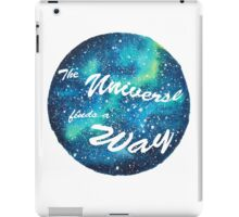 The Universe Finds a Way iPad Case/Skin