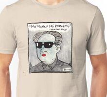 Mo' money Unisex T-Shirt