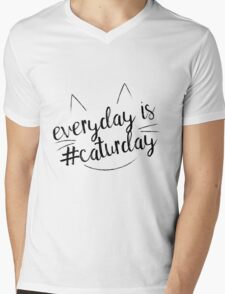 Everyday is #Caturday Mens V-Neck T-Shirt