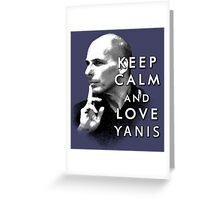 Keep Calm and Love Yanis Greeting Card