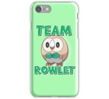 Team Rowlet ! iPhone Case/Skin