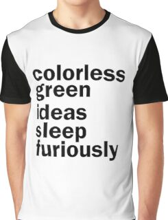 Colorless Green Ideas Sleep Furiously | White | Linguistics Graphic T-Shirt
