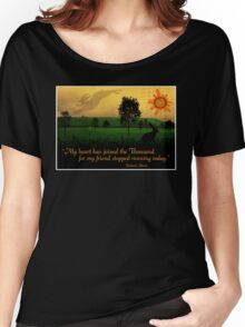 My Heart Has Joined the Thousand Women's Relaxed Fit T-Shirt