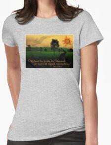 My Heart Has Joined the Thousand Womens Fitted T-Shirt