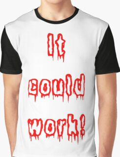 It Could Work! - Young Frankenstein Graphic T-Shirt