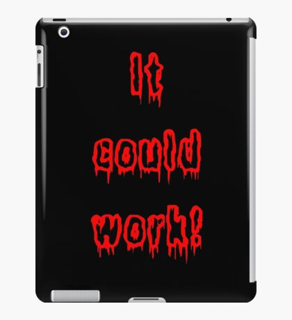It Could Work! - Young Frankenstein iPad Case/Skin