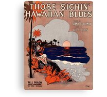 1916 Vintage Hawaii blues sheet music cover  Canvas Print