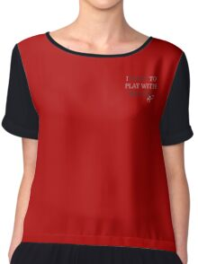 I want to Play with Mr Grey - (discrete image) Chiffon Top