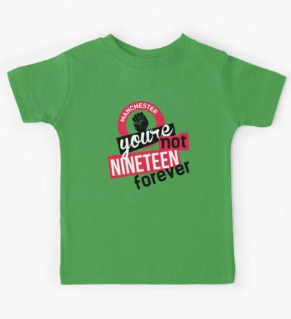 Not Nineteen Forever Kids Tee