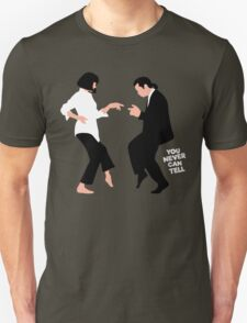 You Never Can Tell Unisex T-Shirt