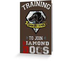 Training to join Diamond Dogs Greeting Card