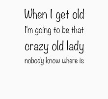 Crazy old lady Womens Fitted T-Shirt