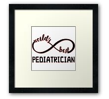 Cute Gifts for Pediatricians Framed Print