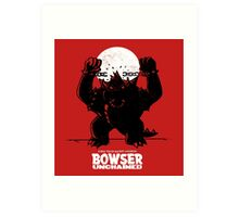 Bowser Unchained Art Print