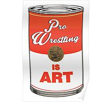 Pro Wrestling is (pop) Art - Colour Poster