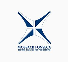 Mossack Fonseca - because taxes are for poor people Unisex T-Shirt