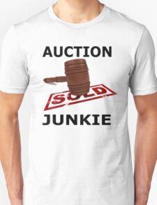 Auction Junkie  Unisex T-Shirt