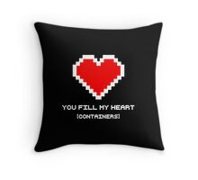 You Fill My Heart (Containers) Throw Pillow