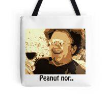 Dr. Steve Brule Peanut nor Tote Bag