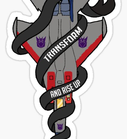 Transform and Rise Up Sticker