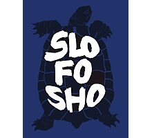 Slo Fo Sho (Blue) Photographic Print