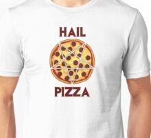 Hail Pizza Without Olives Unisex T-Shirt