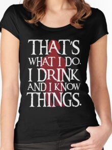 That's What I Do - Game Of Thrones Women's Fitted Scoop T-Shirt