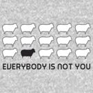 Black sheep - everybody is not you by WAMTEES