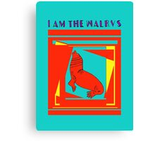 I am the walrus Canvas Print