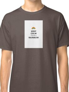 Keep Calm Rainbow Classic T-Shirt