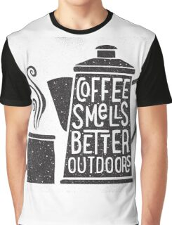 Coffee Smells Better Graphic T-Shirt