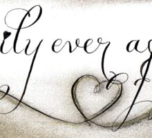 Happily ever after quote calligraphy art Sticker