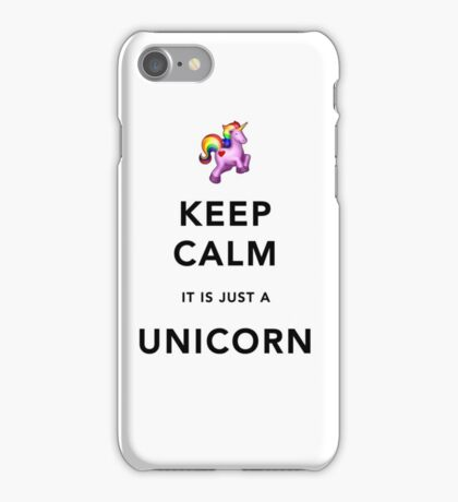 Keep Calm is Just a Unicorn  iPhone Case/Skin