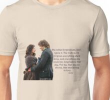 Outlander Quote/She asked for forgiveness... Unisex T-Shirt