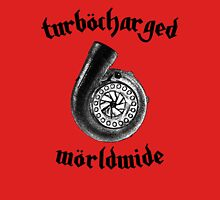 Turbocharged Worldwide Unisex T-Shirt