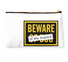 Beware of the Leopard Studio Pouch