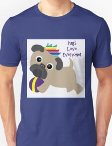 Pugs Love Everyone - Gay Pride Pug Unisex T-Shirt