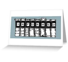 Informed - Books Greeting Card