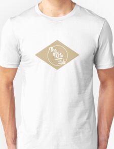 The 90's Club  Unisex T-Shirt