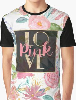 "Beautiful watercolor floral ""Love Pink"" Graphic T-Shirt"