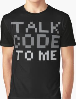 Talk code to me Graphic T-Shirt