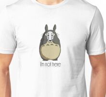 Totoro I'm not here Unisex T-Shirt