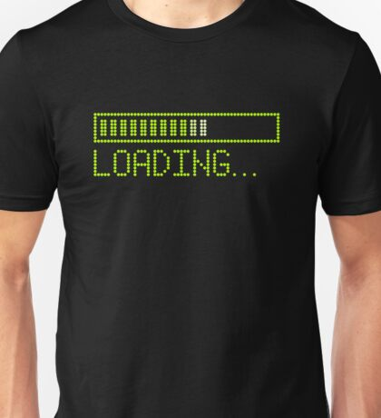 Loading Time in Green Unisex T-Shirt